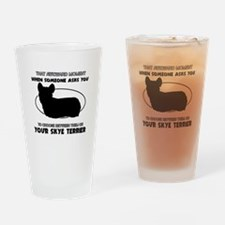 Skye Terrier dog funny designs Drinking Glass