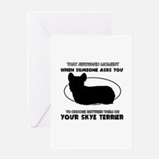 Skye Terrier dog funny designs Greeting Card
