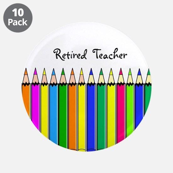 "Retired Teacher 3.5"" Button (10 pack)"