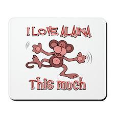 I love Alaina Mousepad