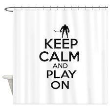 Keep calm and play Ice Hockey Shower Curtain