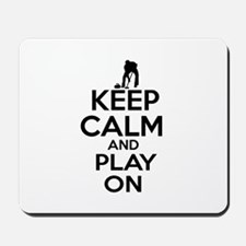 Keep calm and play Curl Mousepad