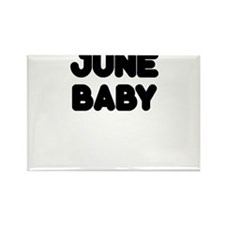 JUNE BABY Rectangle Magnet