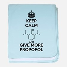 Keep Calm and give more Propofol baby blanket