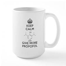 Keep Calm and give more Propofol Mug