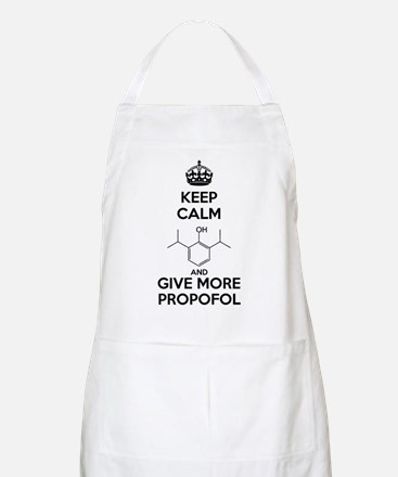 Keep Calm and give more Propofol Apron