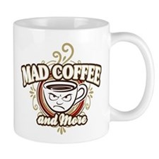 Mad Coffee & More Mug
