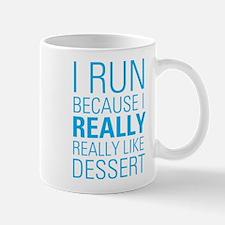 I RUN FOR DESSERT Mug