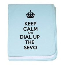 Keep Calm and Dial Up the Sevo baby blanket