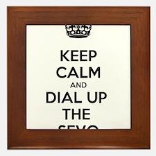 Keep Calm and Dial Up the Sevo Framed Tile