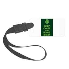 Keep Calm and Home Brew Luggage Tag