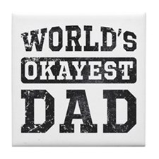Vintage World's Okayest Dad Tile Coaster