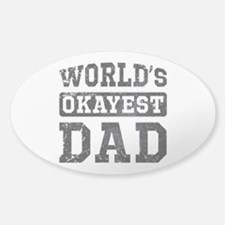 Vintage World's Okayest Dad Sticker (Oval)