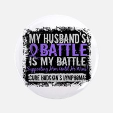"My Battle Too 2 H Lymphoma 3.5"" Button"