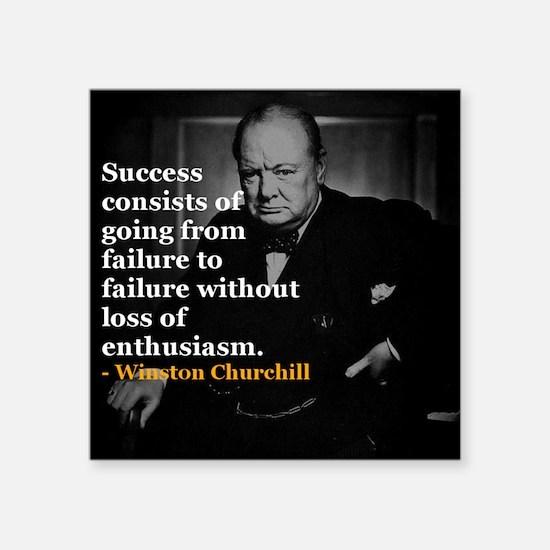 Winston Churchill on Sucess over failure Sticker