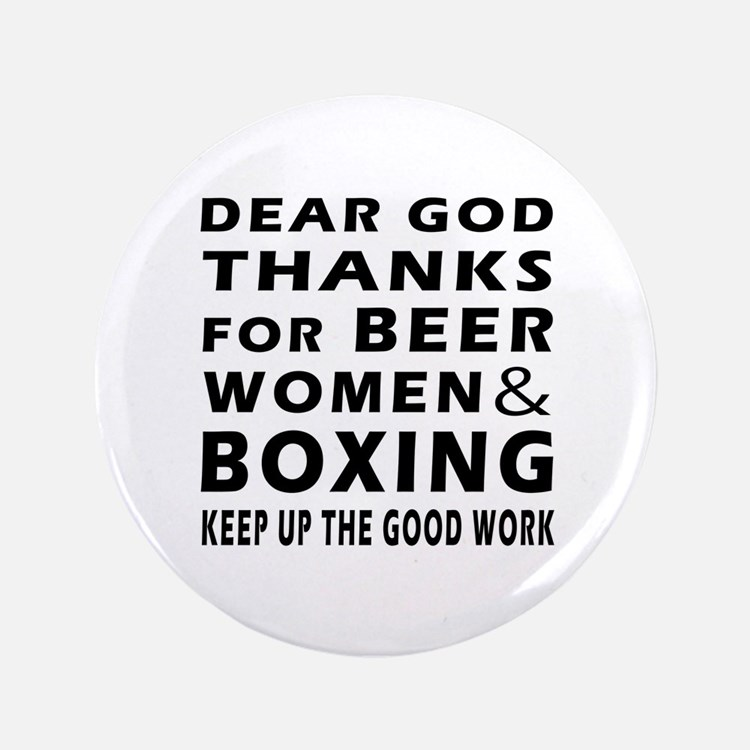 """Beer Women And Boxing 3.5"""" Button"""
