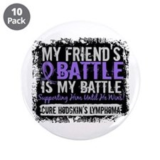 "My Battle Too 2 H Lymphoma 3.5"" Button (10 pack)"
