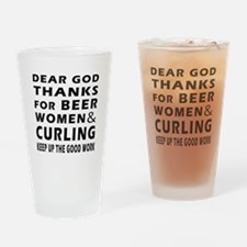 Beer Women And Curling Drinking Glass
