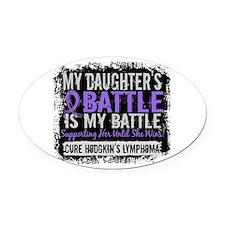 My Battle Too 2 H Lymphoma Oval Car Magnet