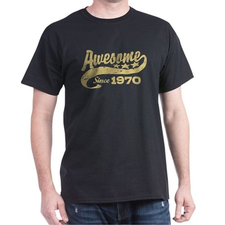 Awesome Since 1970 Dark T-Shirt