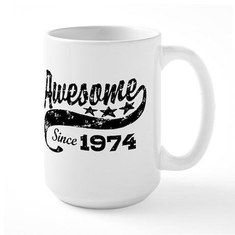 Awesome Since 1974 Large Mug