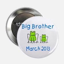 """Big Brother Frogs 0313 2.25"""" Button"""