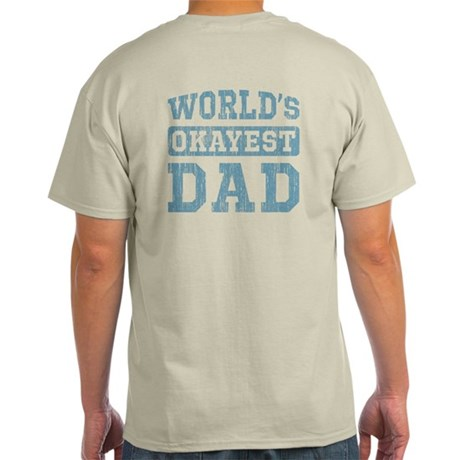 World's Okayest Dad [v. blue] Light T-Shirt