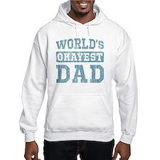 World's Okayest Dad [v. blue] Hoodie