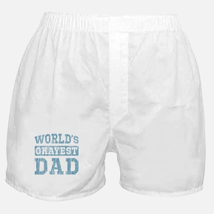 World's Okayest Dad [v. blue] Boxer Shorts