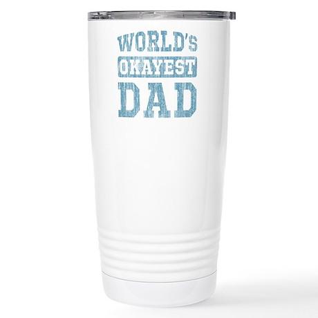 World's Okayest Dad [v. blue] Stainless Steel Trav