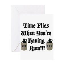 Time Flies When You're Having Rum!!! Greeting Card