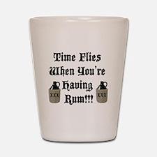 Time Flies When You're Having Rum!!! Shot Glass