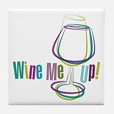 Wine Me Up! Tile Coaster
