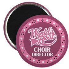 Worlds Best Choir Director Magnet