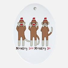 Monkey See Monkey Do Ornament (Oval)