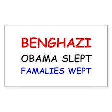 Benghazi Obama Slept Famalies Wept Decal