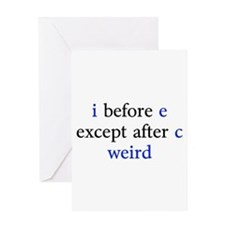 I Before E Except After C Weird Greeting Card