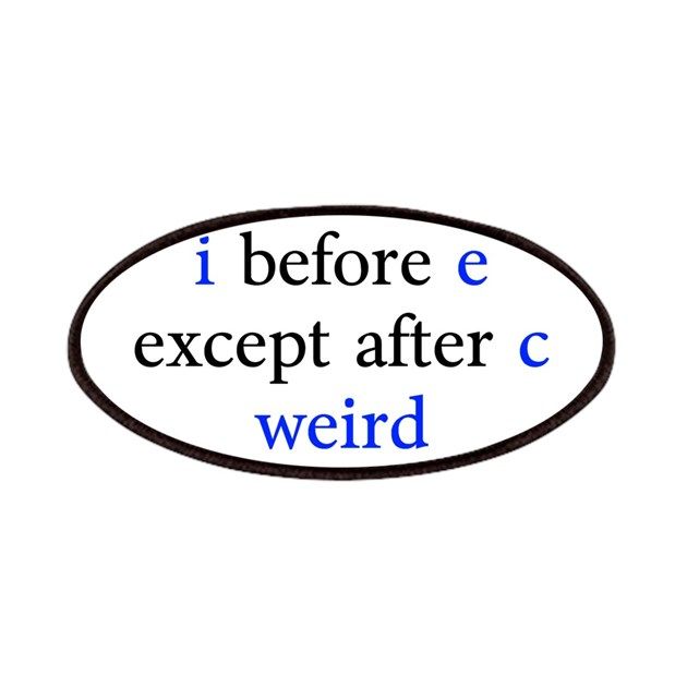 Before e except after c weird patches by ibeforeeexceptafterc