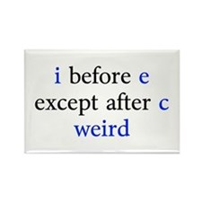 I Before E Except After C Weird Rectangle Magnet