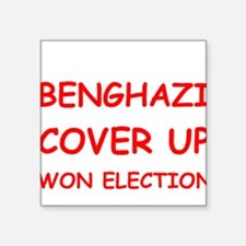 Benghazi Cover Up Won Election Sticker