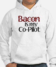 Bacon is my Co-Pilot Hoodie