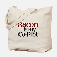 Bacon is my Co-Pilot Tote Bag
