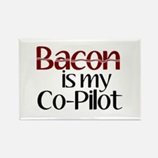 Bacon is my Co-Pilot Rectangle Magnet