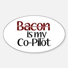 Bacon is my Co-Pilot Decal
