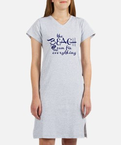 The Beach Can Fix Everything Women's Nightshirt