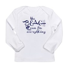 The Beach Can Fix Everything Long Sleeve T-Shirt