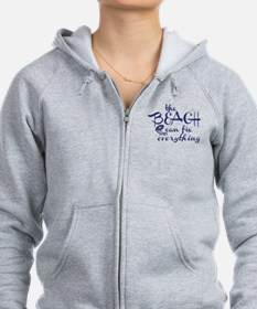 The Beach Can Fix Everything Zip Hoodie