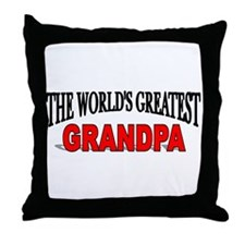 """The World's Greatest Grandpa"" Throw Pillow"