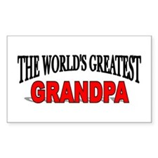 """The World's Greatest Grandpa"" Sticker (Rectangula"