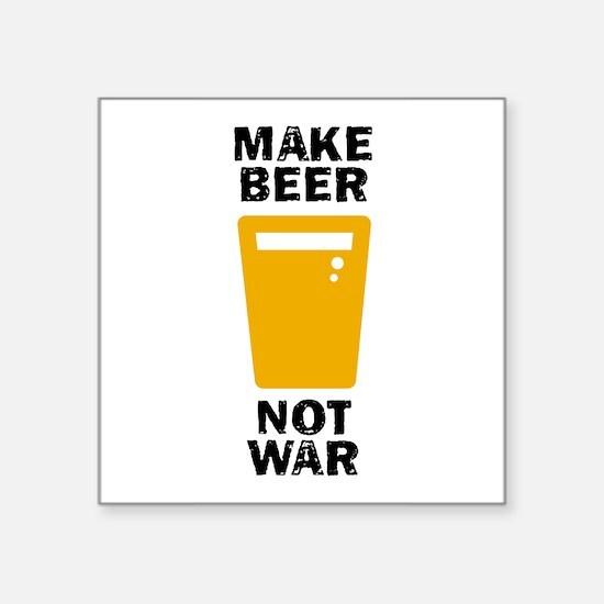 Make Beer Not War Sticker